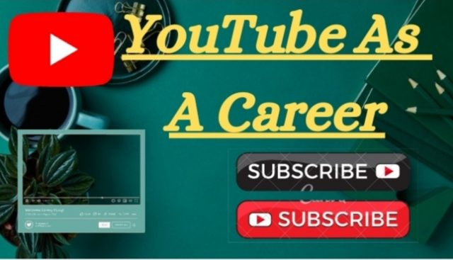 Youtube as a Career