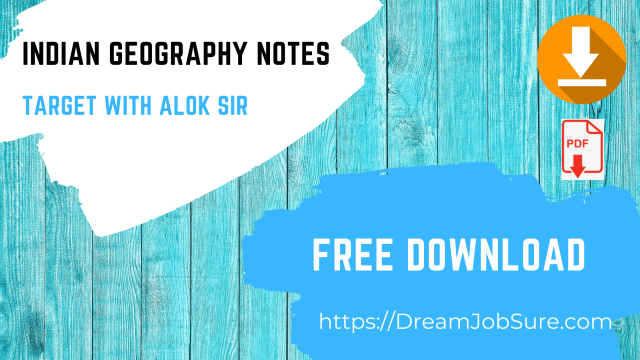 Indian Geography Notes Target with Alok Sir