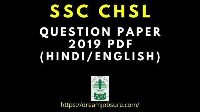 SSC CHSL Question Paper 2019 PDF