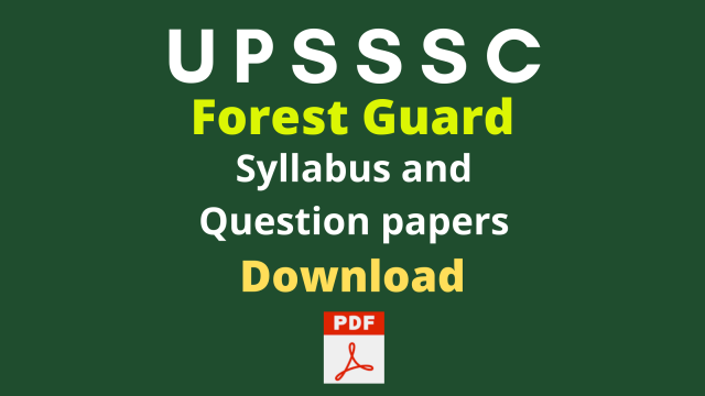 UPSSSC Forest Guard Syllabus and Question Papers